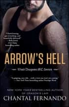 Arrow's Hell ebook by Chantal Fernando
