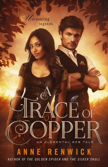 A Trace of Copper - A Novella ebook by Anne Renwick