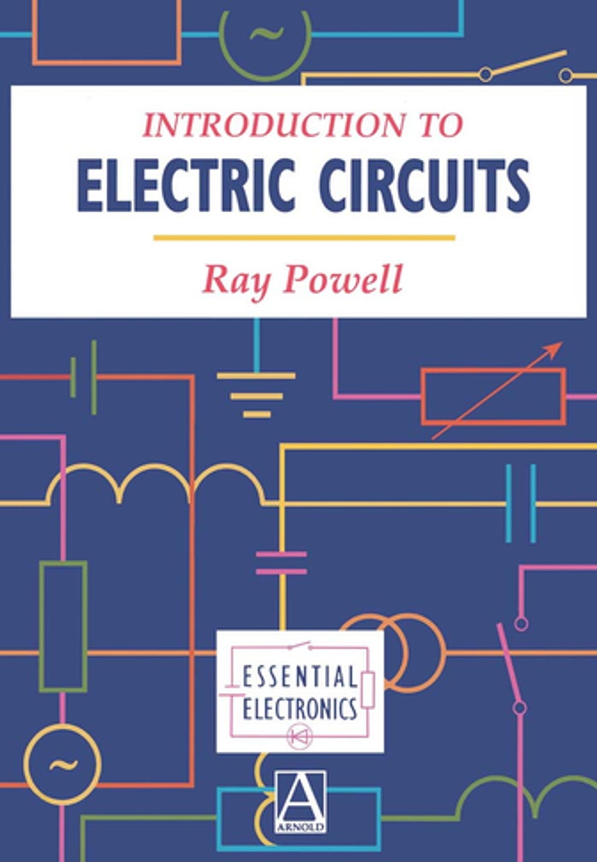 Introduction To Electric Circuits Ebook By Ray Powell Electronic Electronics Circuit Analysis Free 9780080535098 Rakuten Kobo