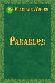 Parables ebook by Vladimir Megre