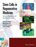 Stem Cells in Regenerative Medicine ebook by Alain A. Vertes,Nasib Qureshi,Arnold I. Caplan,Lee E. Babiss
