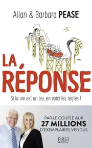 La Réponse ebook by Allan PEASE, Barbara PEASE