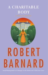 A Charitable Body - A Novel of Suspense ebook by Robert Barnard