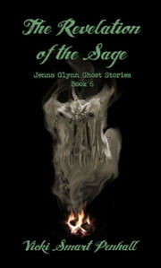 The Revelation of the Sage ebook by Vicki Smart Penhall