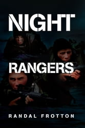 Night Rangers ebook by Randal Frotton