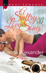 A Sultry Love Song ebook by Kianna Alexander