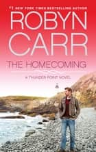 The Homecoming (Thunder Point, Book 6) ekitaplar by Robyn Carr