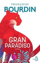 Gran Paradiso ebook by Françoise BOURDIN