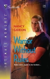 Warrior Without Rules ebook by Nancy Gideon