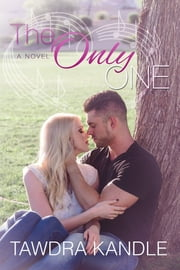 The Only One (The One Trilogy, Book 3) ebook by Tawdra Kandle