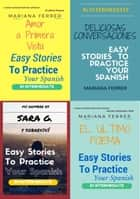 Books In Spanish: Easy Stories to Practice Your Spanish 4 Books Bundle - B1 Intermediate Level ebook by Mariana Ferrer