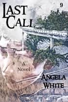 Last Call ebook by Angela White