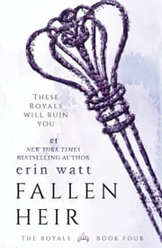 Fallen Heir - A Novel ebook by Erin Watt