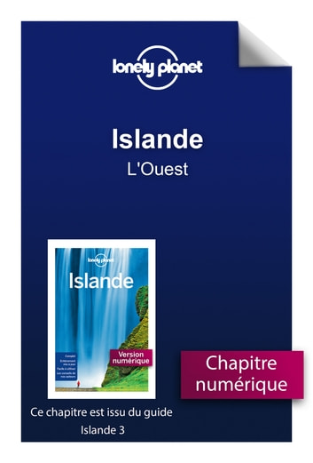 Islande 3 - L'Ouest ebook by Lonely PLANET
