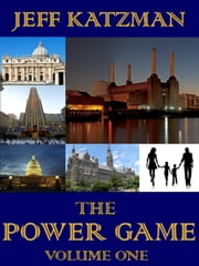 The Power Game Volume I ebook by Jeff Katzman