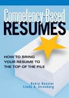 Competency-Based Resumes ebook by Robin Kessler