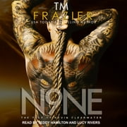 Nine - The Tale of Kevin Clearwater audiobook by T. M. Frazier
