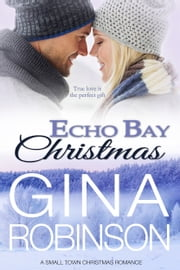 Echo Bay Christmas ebook by Gina Robinson