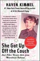 She Got Up Off the Couch ebook by Haven Kimmel