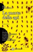 La morte delle api ebook by Lisa O'Donnell