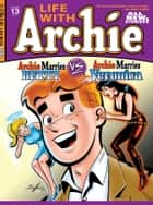 Life With Archie #13 ebook by SCRIPT: Craig Boldman ARTIST: Rex Lindsey Cover: Norm Breyfogle