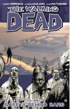 The Walking Dead, Vol. 3 ebook by Robert Kirkman, Charlie Adlard, Cliff Rathburn