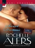 Sweet Dreams ebook by Rochelle Alers