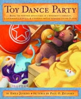 Toy Dance Party ebook by Emily Jenkins
