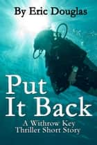 Put it Back ebook by Eric Douglas
