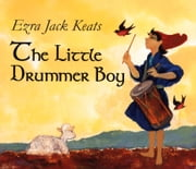 The Little Drummer Boy ebook by Ezra Jack Keats, Ezra Jack Keats
