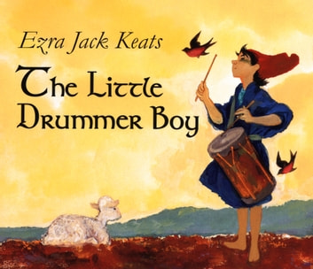The Little Drummer Boy ebook by Ezra Jack Keats