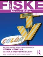 Television Culture ebook by John Fiske