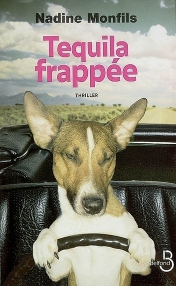 Tequila frappée eBook by Nadine MONFILS