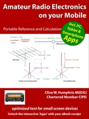 Amateur Radio Electronics on your Mobile ebook by Clive W. Humphris