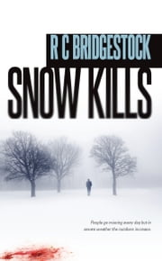 Snow Kills ebook by RC Bridgestock