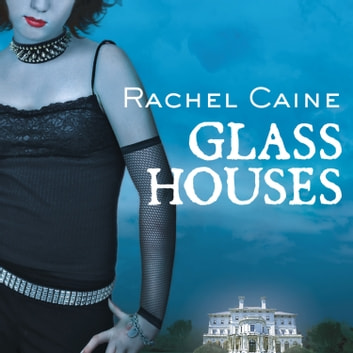 Glass Houses audiobook by Rachel Caine