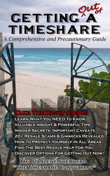 Getting Out Of A Timeshare: A Comprehensive and Precautionary Guide (Consumer Guides Reference) photo