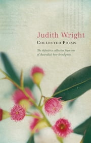 Collected Poems ebook by Judith Wright