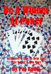 Be A Winner At Poker ebook by Pat Budd