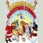 Children's Holy Christmas Stories audiobook by