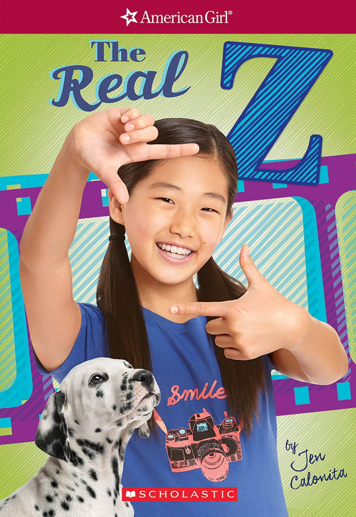 The Real Z (american Girl: Z Yang, Book 1) Ebook By Jen