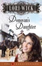 Donovan's Daughter ebook by Lori Wick