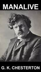 Manalive [mit Glossar in Deutsch] ebook by G. K. Chesterton, Eternity Ebooks