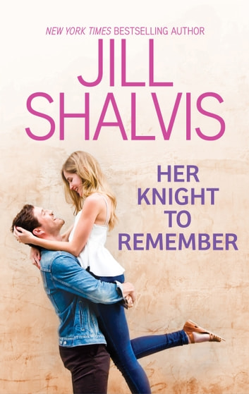 Her Knight to Remember ebook by Jill Shalvis