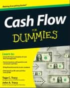 Cash Flow For Dummies ebook by Tage Tracy, John A. Tracy