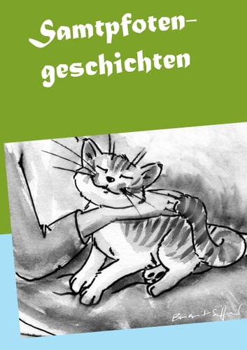 Samtpfotengeschichten ebook by