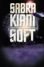 Soft ebook by Sabra Kiani
