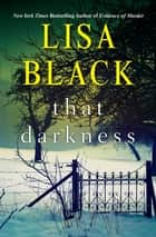 That Darkness ebook by