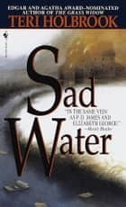 Sad Water ebook by Teri Holbrook