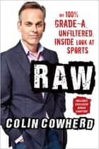 Raw ebook by Colin Cowherd